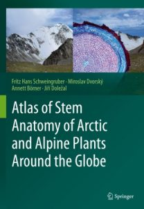Cover of the book Atlas of Stem Anatomy of Arctic and Alpine Plants Around the Globe